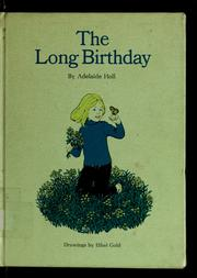 Cover of: The long birthday. | Adelaide Holl