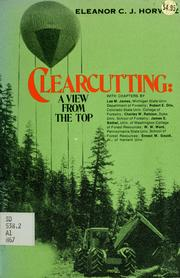 Cover of: Clearcutting | Eleanor C. J. Horwitz