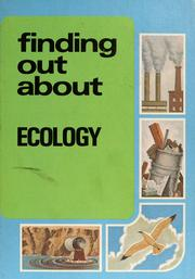 Cover of: Finding out about ecology | Boleslaus John Syrocki
