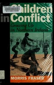 Cover of: Children in conflict | Morris Fraser