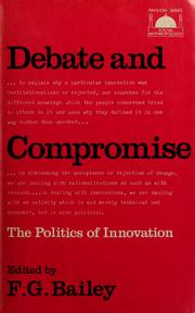 Cover of: Debate and compromise