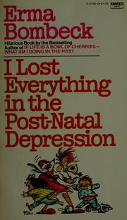 Cover of: I lost everything in the post-natal depression