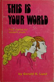 Cover of: This is your world: four stories for modern youth