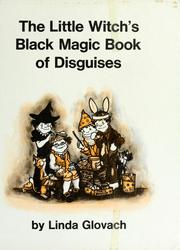 Cover of: The little witch's black magic book of disguises. | Linda Glovach