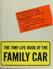 Cover of: The Time-Life book of the family car