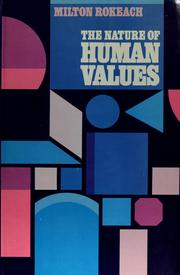 The Nature Of Human Values by Milton Rokeach