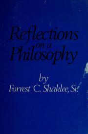 Cover of: Reflections on a philosophy | Forrest Clell Shaklee