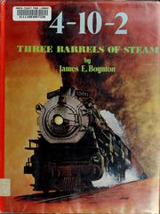 Cover of: The 4-10-2: three barrels of steam