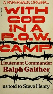Cover of: With God in a P.O.W. camp | Ralph Gaither