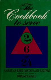 Cover of: The cookbook to serve 2, 6, or 24