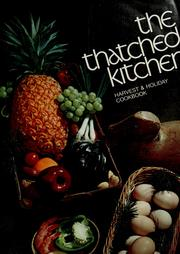 Cover of: The Thatched kitchen: harvest & holiday cookbook. | Patricia Collier