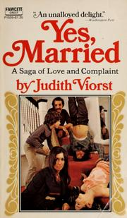 Cover of: Yes, married: a saga of love and complaint.