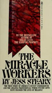Cover of: The miracle workers | Jess Stearn