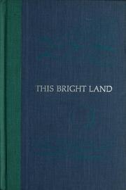 Cover of: This bright land: a personal view