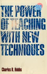 Cover of: The power of teaching with new techniques
