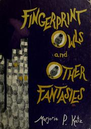 Cover of: Fingerprint owls and other fantasies | Marjorie P. K. Weiser