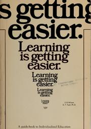 Cover of: Learning is getting easier