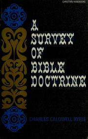 Cover of: A survey of Bible doctrine