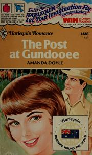 Cover of: The post at Gundooee | Amanda Doyle