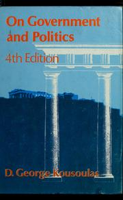 Cover of: On government and politics | D. George Kousoulas