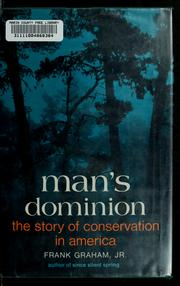 Cover of: Man's dominion | Graham, Frank
