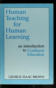 Cover of: Human Teaching for Human Learning | George Isaac Brown