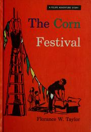 Cover of: The corn festival | Florance Walton Taylor