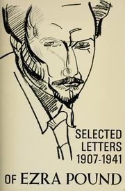 Cover of: The selected letters of Ezra Pound, 1907-1941. by Ezra Pound