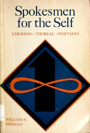 Cover of: Spokesmen for the self: Emerson, Thoreau, Whitman