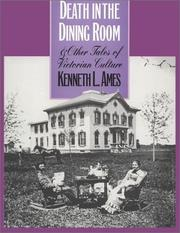 Cover of: Death in the dining room and other tales of Victorian culture