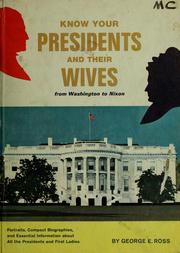 Cover of: Know your Presidents and their wives