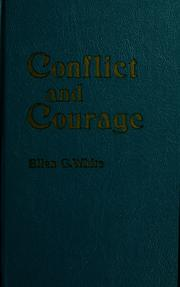 Cover of: Conflict and courage. | Ellen Gould Harmon White
