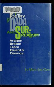 Cover of: The poetry of Dada and surrealism: Aragon, Breton, Tzara, Eluard & Desnos | Mary Ann Caws