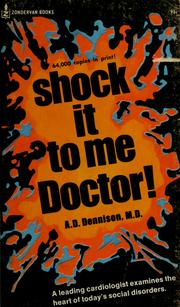 Cover of: Shock it to me, doctor!