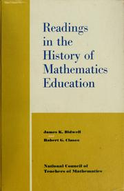 Cover of: Readings in the history of mathematics education. | James K. Bidwell