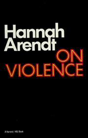 Cover of: On violence | Hannah Arendt