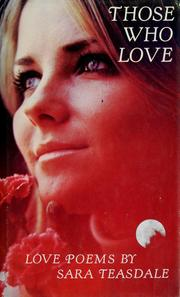Cover of: Those who love: love poems.