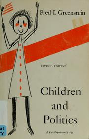 Cover of: Children and politics | Fred I. Greenstein