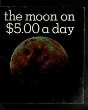 Cover of: The moon on $5.00 a day | Jack Clements