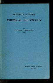 Cover of: Sketch of a course of chemical philosophy | Stanislao Cannizzaro