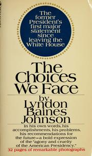 Cover of: The choices we face