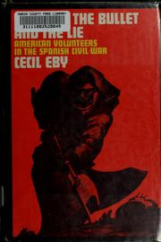 Cover of: Between the bullet and the lie