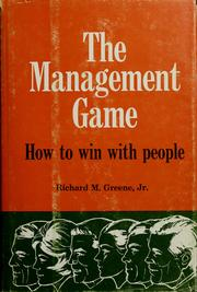 Cover of: The management game | Richard M. Greene