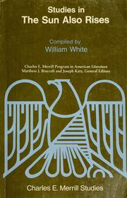 Cover of: The Merrill studies in The sun also rises. | White, William