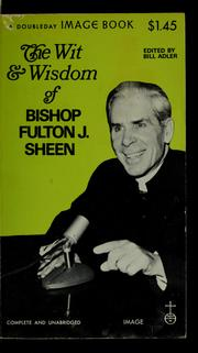 Cover of: The wit and wisdom of Bishop Fulton J. Sheen