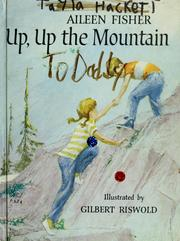 Cover of: Up, up the mountain