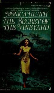 The secret of the vineyard