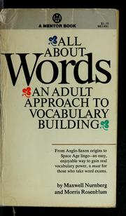 Cover of: All about words | Maxwell W. Nurnberg