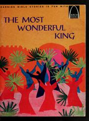 The most wonderful king by David Hill