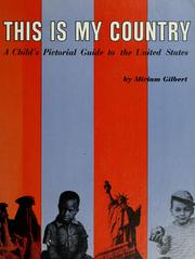 Cover of: This is my country | Miriam Gilbert